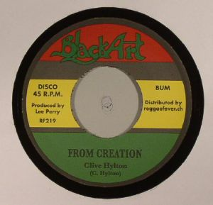 HYLTON, Clive/UPSETTERS - From Creation