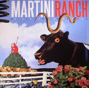MARTINI RANCH - Holy Cow