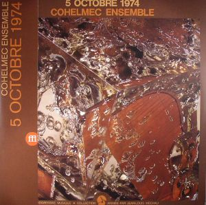 COHELMEC ENSEMBLE - 5 Octobre 1974 (reissue)