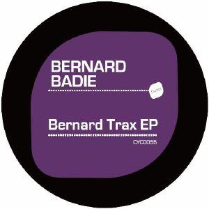 BADIE, Bernard - Bernard Trax EP