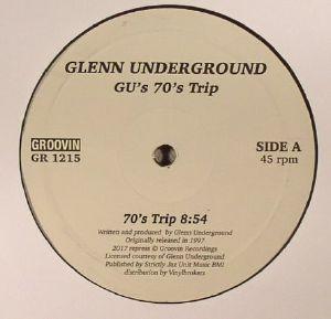 UNDERGROUND, Glenn - GU's 70's Trip (reissue)
