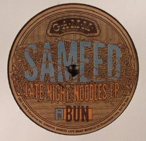 SAMEED - Late Night Noodles EP