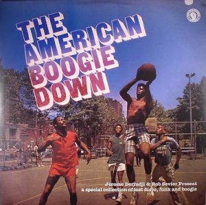 DERRADJI, Jerome/ROB SEVIER/VARIOUS - The American Boogie Down