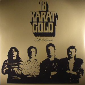 18 KARAT GOLD - All Bumm (reissue)