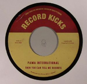 PAMA INTERNATIONAL - Then You Can Tell Me Goodbye