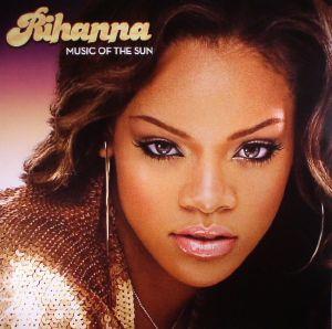 RIHANNA - Music Of The Sun (reissue)
