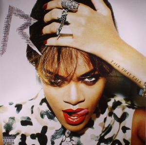 RIHANNA - Talk That Talk (reissue)