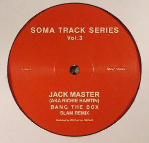 JACK MASTER/SLAM - Soma Track Series Vol 3 & 4
