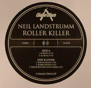LANDSTRUMM, Neil - Roller Killer EP