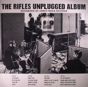 RIFLES, The - The Rifles Unplugged Album: Recorded At Abbey Road Studios