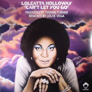 HOLLOWAY, Loleatta - Can't Let You Go
