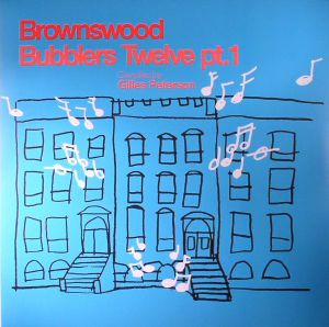 PETERSON, Gilles/VARIOUS - Brownswood Bubblers Twelve Part 1