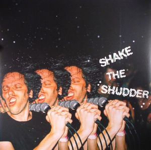 !!! CHK CHK CHK - Shake The Shudder
