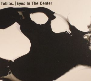 TOBIAS - Eyes In The Center