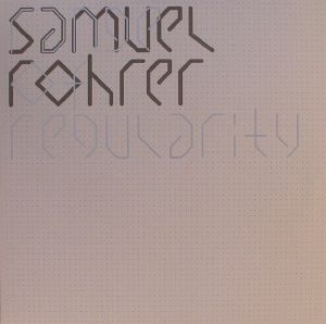 ROHRER, Samuel - Range Of Regularity