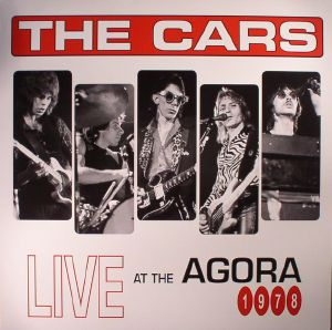 CARS, The - Live At The Agora 1978 (Record Store Day 2017)