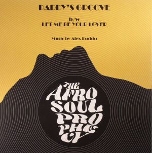 AFRO SOUL PROPHECY, The - Daddy's Groove