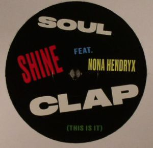 SOUL CLAP feat NONA HENDRYX - Shine (This Is It)
