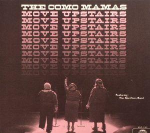 COMO MAMAS, The - Move Upstairs