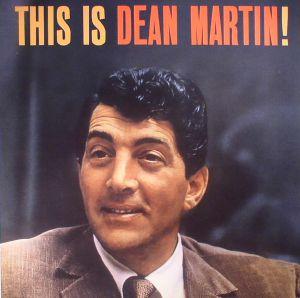 MARTIN, Dean - This Is Dean Martin! (reissue)