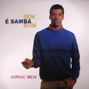 BEN, Jorge - Ben E Samba Bom (reissue)