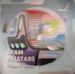 SPAM ALLSTARS - Trans Oceanic