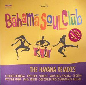 BAHAMA SOUL CLUB - The Havana Remixes