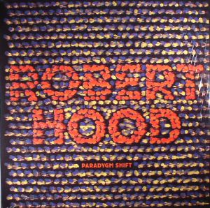 HOOD, Robert - Paradygm Shift