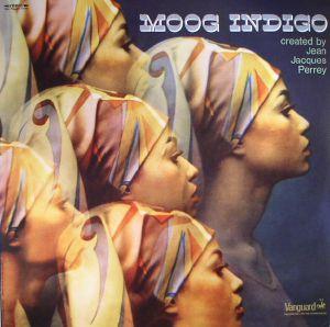 PERREY, Jean Jacques - Moog Indigo (reissue)