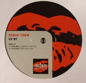 HALDO/DINO SCARFONE - Rebus Crew EP #1