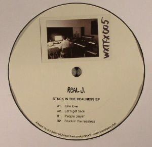 REAL J - Stuck In The Realness EP
