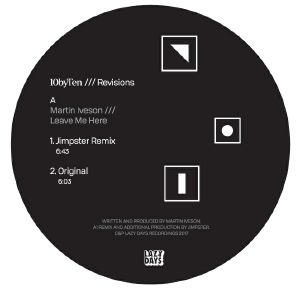 MARTIN IVESON/JIMPSTER/ART OF TONES/FRED EVERYTHING - 10 by Ten /// Revisions (Jimpster & Fred Everything)