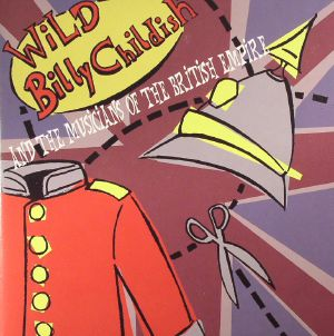 WILD BILLY CHILDISH/THE MUSICIANS OF THE BRITISH EMPIRE - Rosie Jones