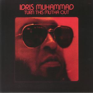 MUHAMMAD, Idris - Turn This Mutha Out