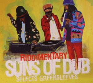 SUNS OF DUB - Riddimentary: Suns Of Dub Selects Greensleeves