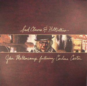 MELLENCAMP, John feat CARLENE CARTER - Sad Clowns & Hillbillies