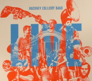 HACKNEY COLLIERY BAND - Live