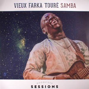 TOURE, Vieux Farka - Woodstock Sessions Vol 8: Samba