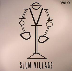 SLUM VILLAGE - Vol 0