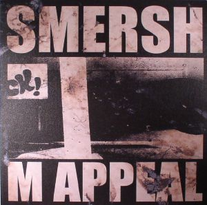 SMERSH - M Appeal EP