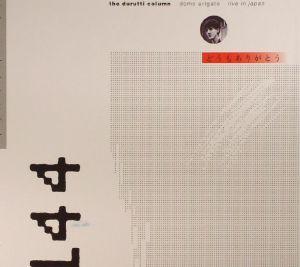 DURUTTI COLUMN, The - Domo Arigato (Deluxe Edition)