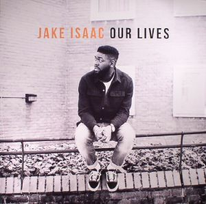 ISAAC, Jake - Our Lives