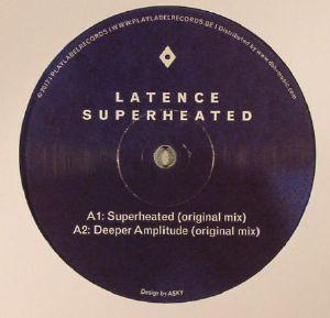 LATENCE - Superheated