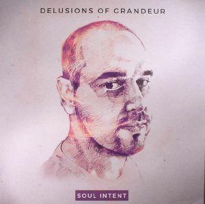 SOUL INTENT - Delusions Of Grandeur