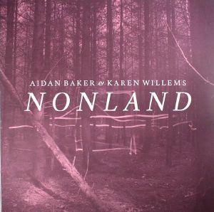 BAKER, Aidan/KAREN WILLEMS - Nonland