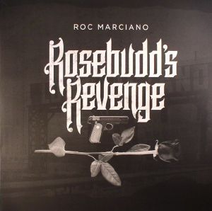 MARCIANO, Roc - Rosebudd's Revenge