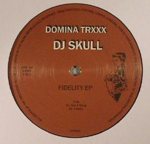 DJ SKULL - Fidelity EP