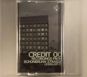 CREDIT 00 - Recordings From Schonbrunn Strasse 2009-2012