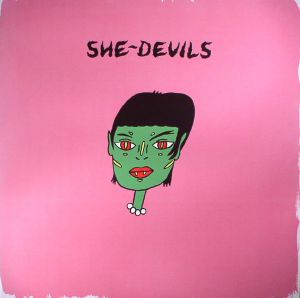 SHE DEVILS - She Devils