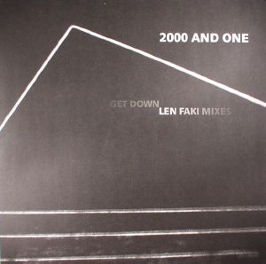 2000 & ONE - Get Down: Len Faki mixes